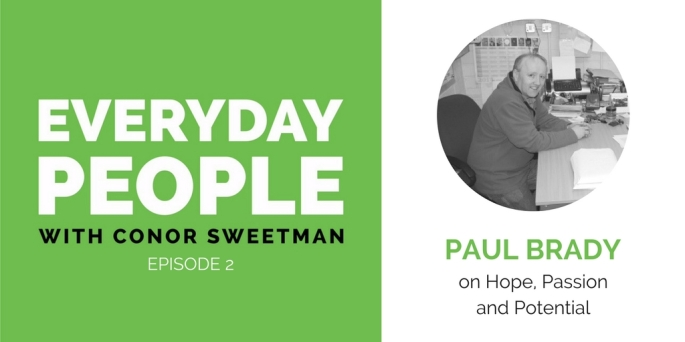 Episode 2 Paul Brady on Hope, Passion and Potential