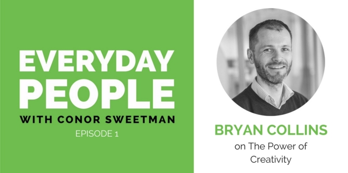 Episode 1 Bryan Collins on The Power of Creativity